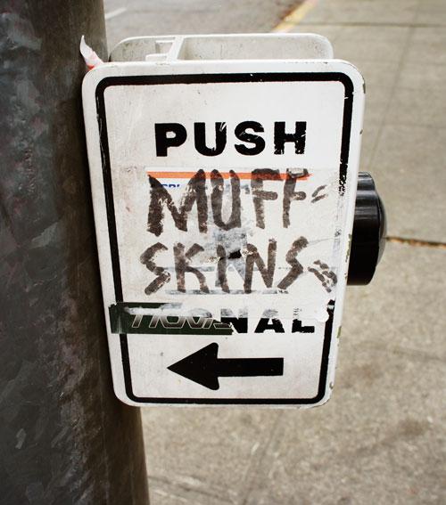 11. PUSH MUFF SKINS